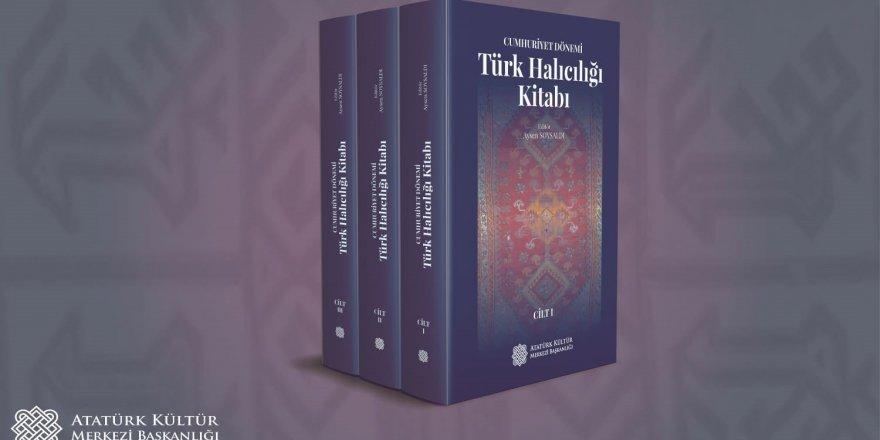 AKM Başkanlığından, Cumhuriyet Dönemi Türk Halıcılığı Kitabı