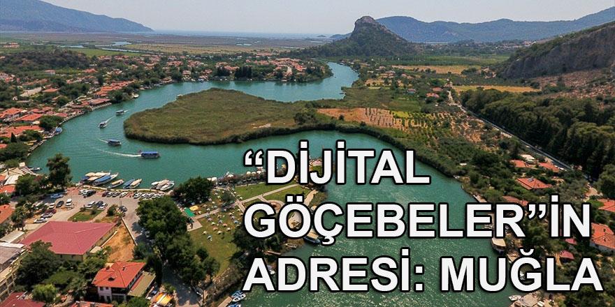 """""""Dijital göçebeler""""in yeni adresinin Muğla olması için proje hazırlandı"""