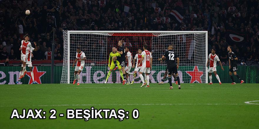 Ajax: 2 - Beşiktaş: 0