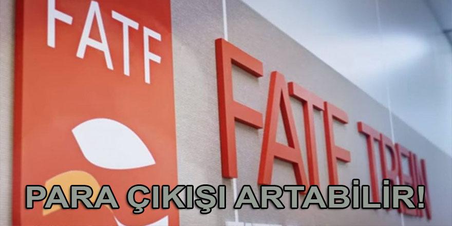 'Türkiye'nin gri listeye alınmasıyla birlikte ülkeden para çıkışı artabilir' uyarısı